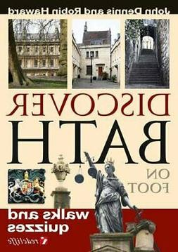 Discover Bath on Foot : Walks and Quizzes, Paperback by Denn